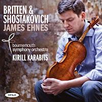 Britten & Shostakovich violin concertos, James Ehnes, Bournemouth Symphony Orchestra, Kyrill Karabits ONYX 4113