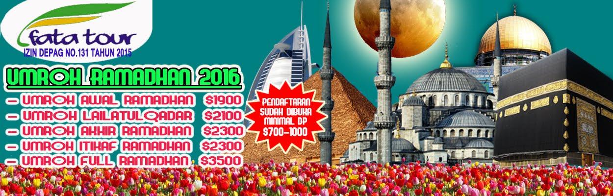 Umroh Ramadhan 2016 - Fatatour 081384211114