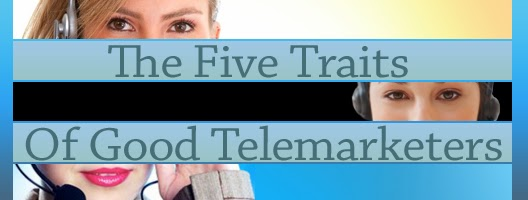 The Five Traits Of Good Telemarketers