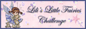 Lili&#39;s Little Fairies Challenge