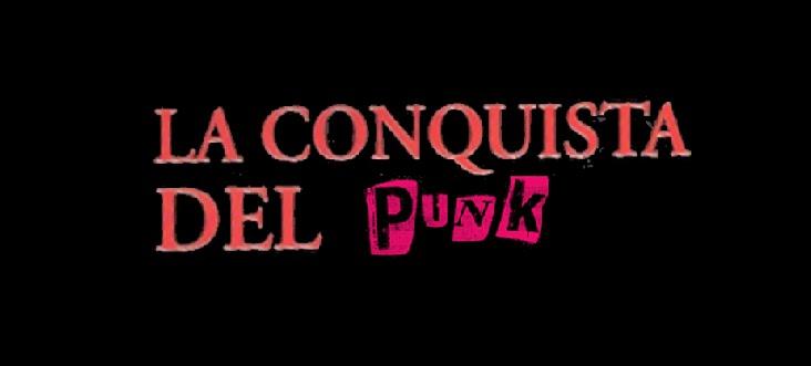 La Conquista del Punk