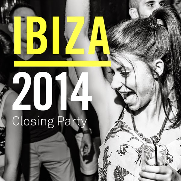 IBIZA 2014 Closing Party toolroom records