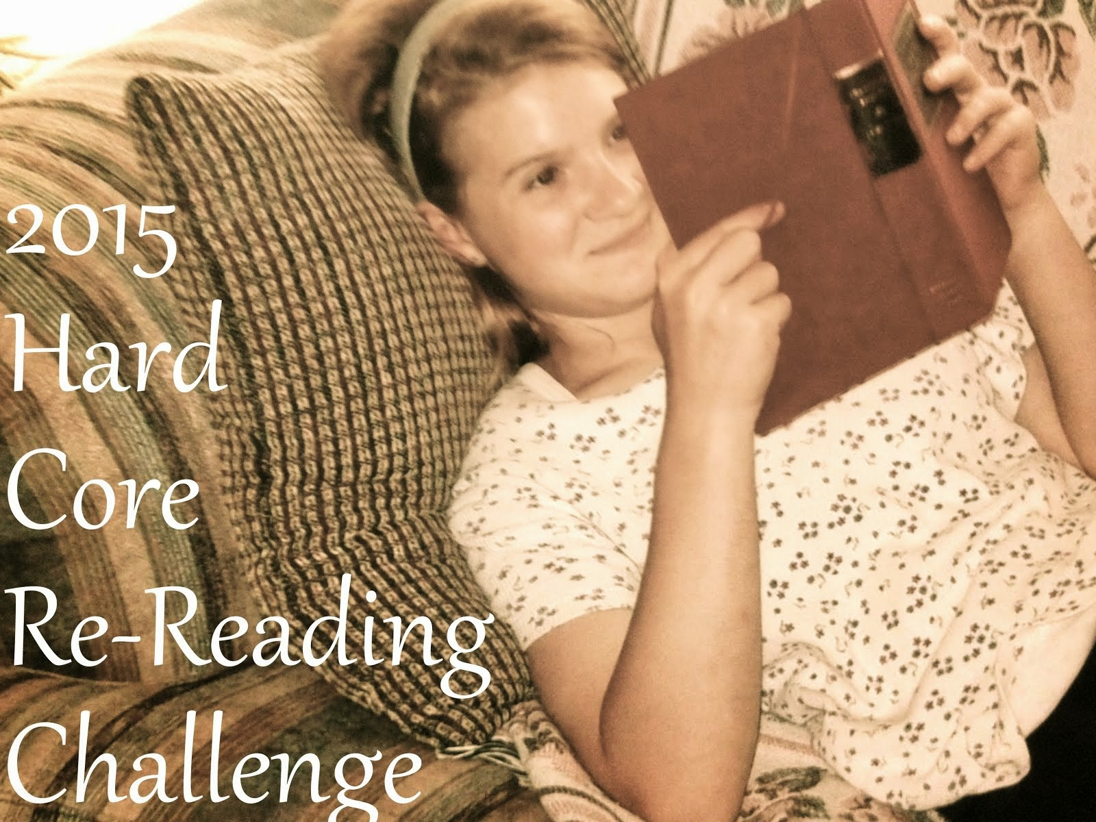 Sign up for the 2015 Hard Core Re-Reading Challenge!