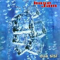 Base Jam - Dua Sisi (Album 2003)