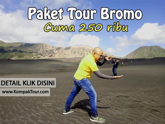 PAKET TOUR BROMO CUMA 250rb
