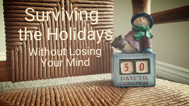 Surviving the Holidays Without Losing Your Mind - www.LysandraJames.com