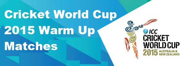 Cricket-World-Cup-2015-Warm-Up-Matches-Schedule-Fixtures