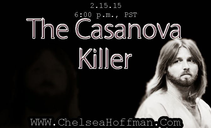 The day after Valentine's Day -- Don't miss 'The Casanova Killer'