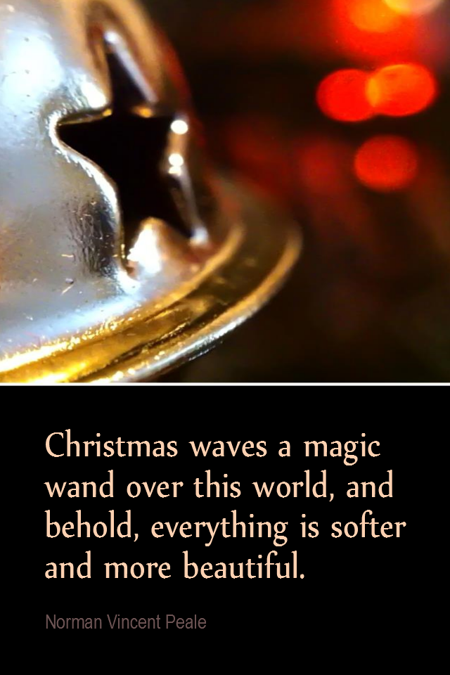 visual quote - image quotation for PEACE - Christmas waves a magic wand over this world, and behold, everything is softer and more beautiful. - Norman Vincent Peale