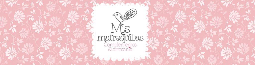 MisMatraquillas