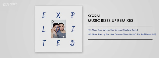 Kyodai feat. Stee Downes – Music Rises Up (Remixes)