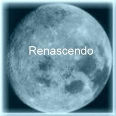 ~RENASCENDO~