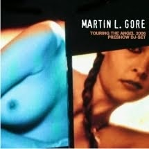 En el Blog de Noise Junkie: Martin L. Gore - Touring The Angel Preshow DJ Set (2005)