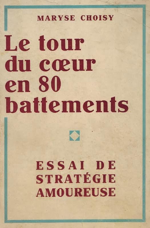 http://marysechoisy.blogspot.fr/2014/01/1931-le-tour-du-coeur-en-80-battements.html