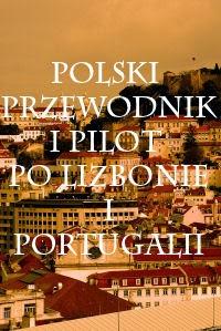 Polski przewodnik i pilot po Lizbonie i Portugalii