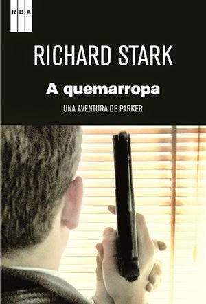 A Quemarropa - Richard Stark