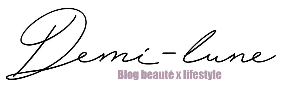 Demi-lune - Blog beauté x lifestyle