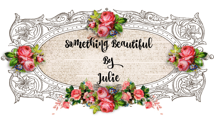 Something Beautiful By Julie