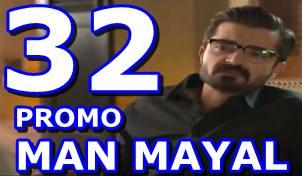 Man Mayal Episode 32 Promo