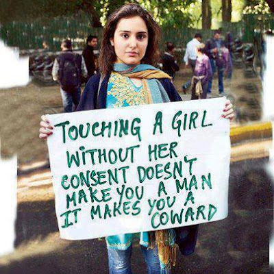 Touching a girl without her consent doesn't make you a man it makes you a coward.