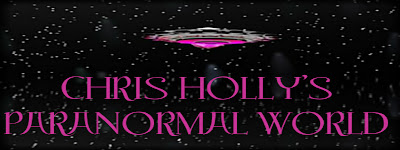 CHRIS HOLLY'S Paranormal World