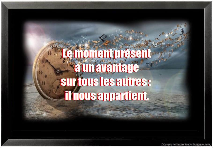 Citation vivre le moment présent en image