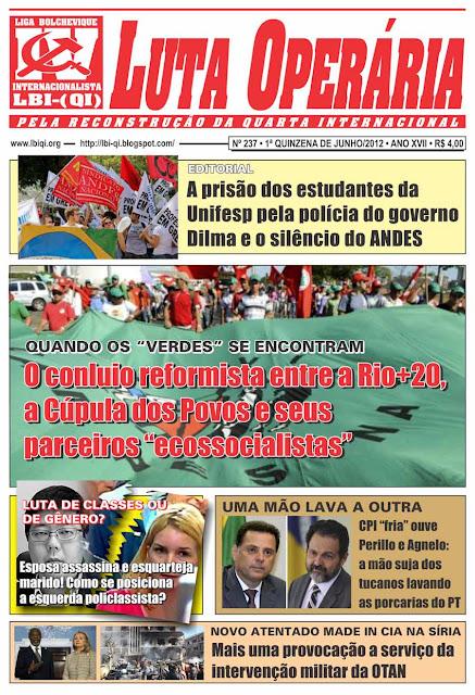 LEIA A EDIÇÃO DO JORNAL LUTA OPERÁRIA, Nº 237, 1ª QUINZENA DE JUNHO/2012