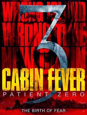 Cabin Fever 3: Patient Zero (2014) BluRay 720p
