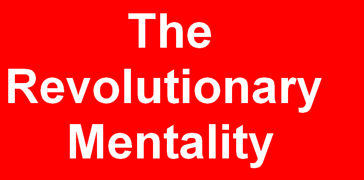 The Revolutionary Mentality = Revolusi Mental di Sini ?
