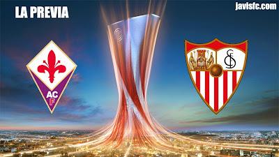 Previa Fiorentina Vs Sevilla FC