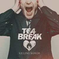 Tea Break - Killing Words+Handful of Misery (maxi singlovi-blizanci) [2013]