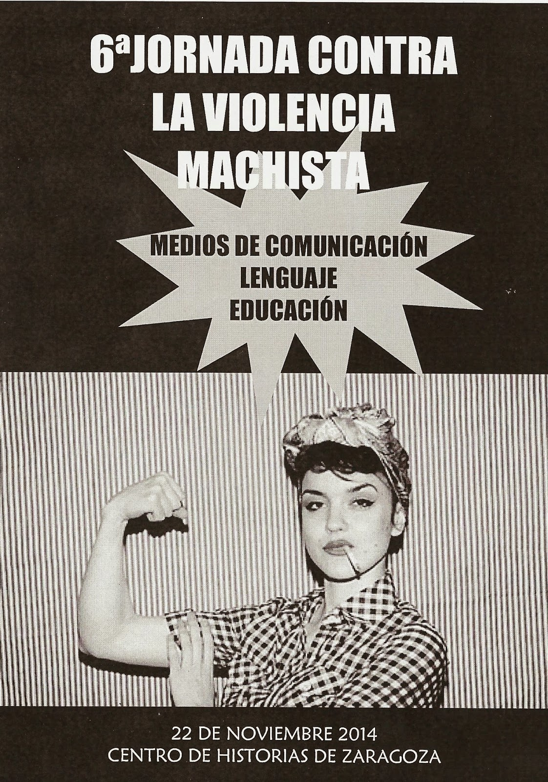 http://www.barrioszaragoza.org/noticias/mujer/130-6-jornada-contra-la-violencia-machista