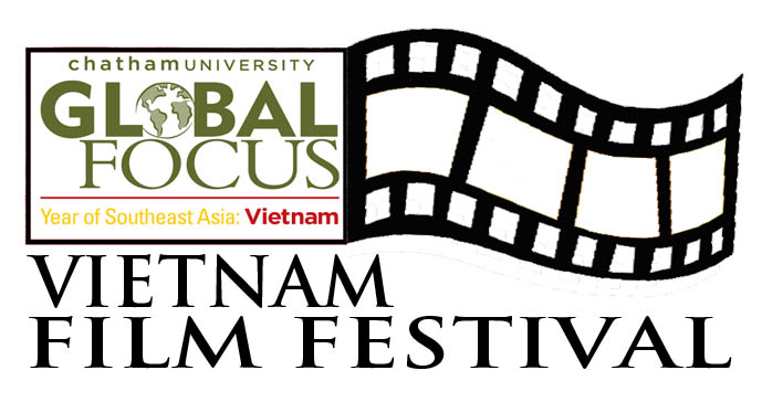 Chatham University Global Focus Vietnam Film Festival