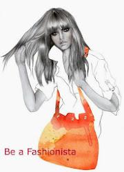 Be a Fashionista