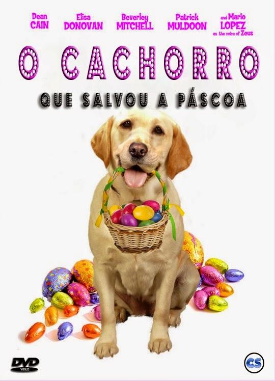 O Cachorro que Salvou a Páscoa – Dublado (2014)