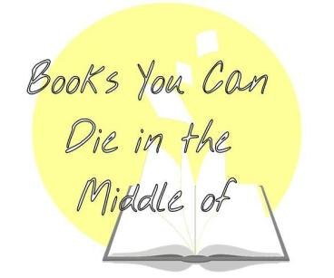 Books You Can Die in the Middle of