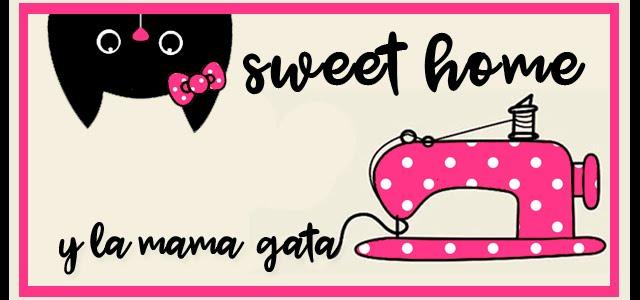sweet home y la mama gata