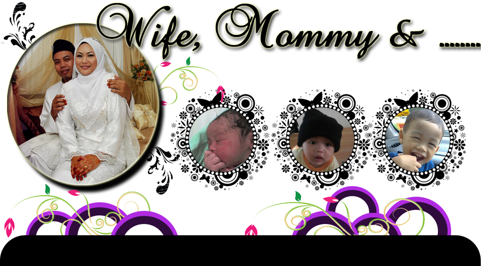 ~ Wife, Mommy & .....  ~
