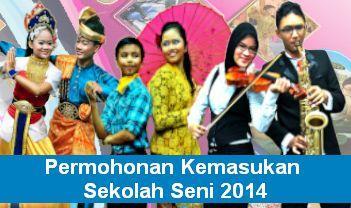 Permohonan Kemasukan Sekolah Seni 2014
