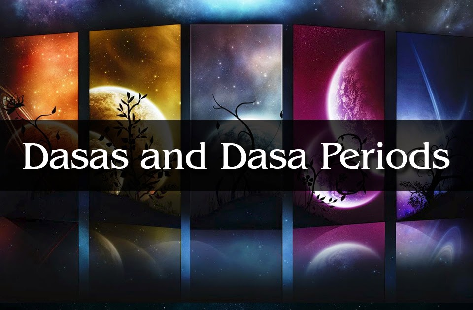 Dashas and Dasha Periods