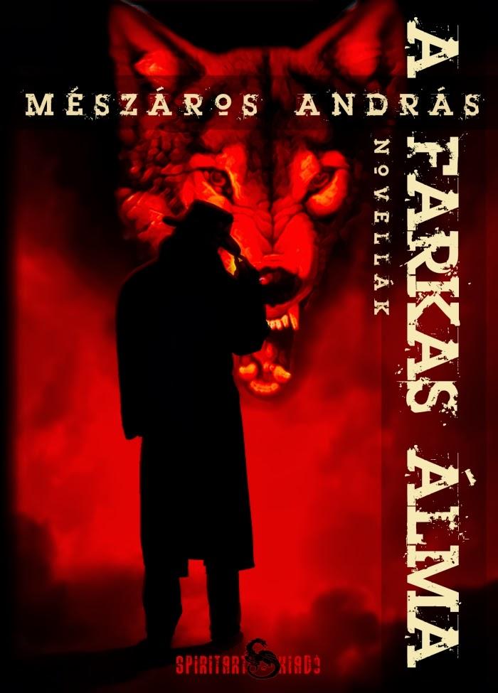Mészáros András: A farkas álma