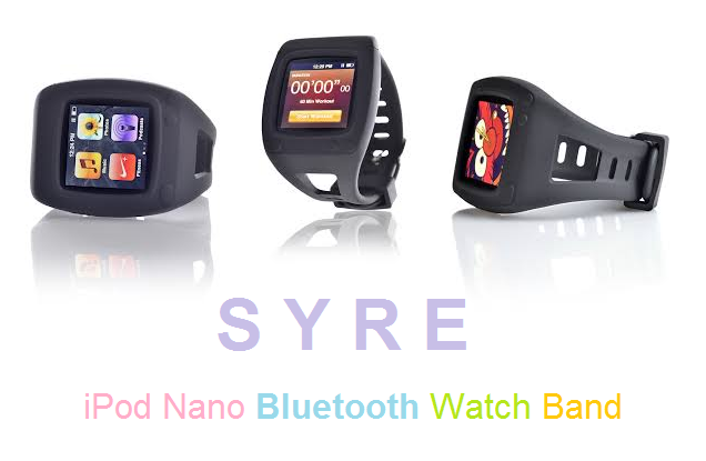 Syre iPod Nano Bluetooth Watch Band Case Price and Release Date