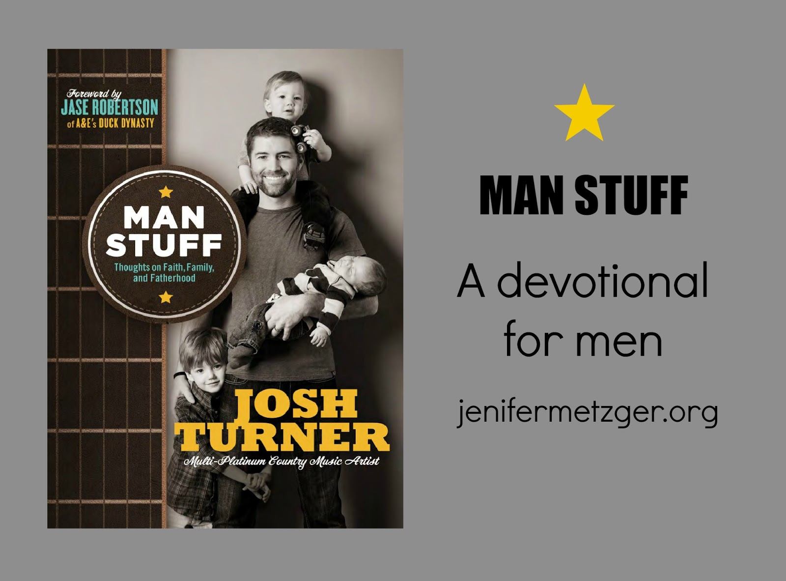 Man Stuff, a devotional for men. #fatherhood #manstuff #men #devotional