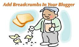 Cara Membuat / Memasang Menu Navigasi Breadcrumbs di Blogspot Cara Membuat / Memasang Menu Navigasi Breadcrumbs di Blogspot