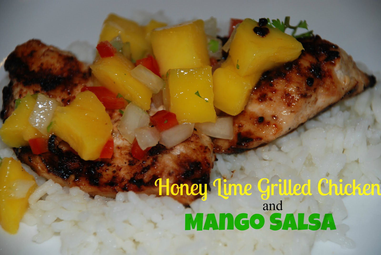 Tada's Kooky Kitchen: Honey Lime Grilled Chicken & Mango Salsa