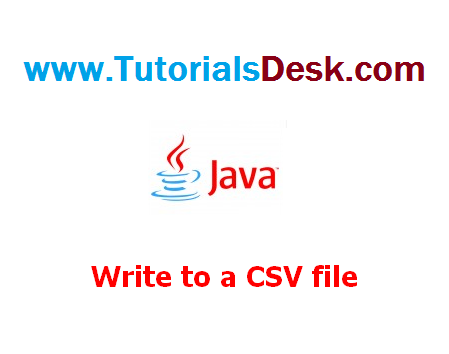 Write to a CSV file in java Tutorial with examples