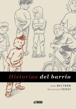 Historias del Barrio - Mejor obra nacional 2012
