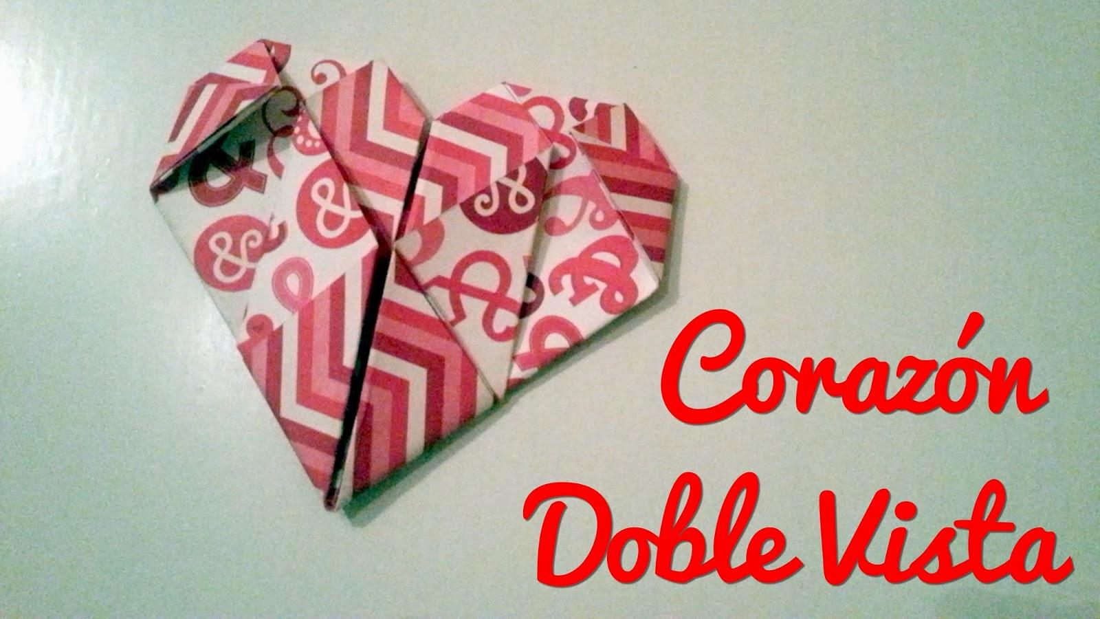 Manualidades Para San Valentin Corazon Doble Vista Un Mundo De