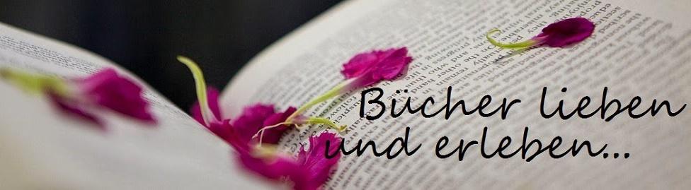 Bücher lieben und erleben...