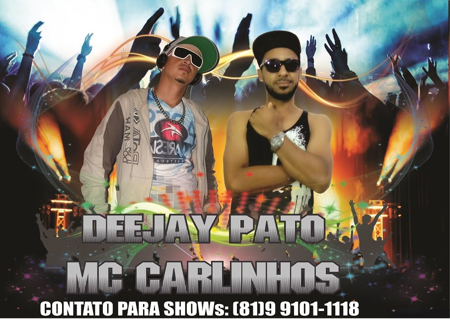 Deejay Pato $ Mc Carlinhos
